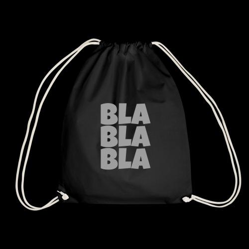 Bla Bla Bla - Turnbeutel