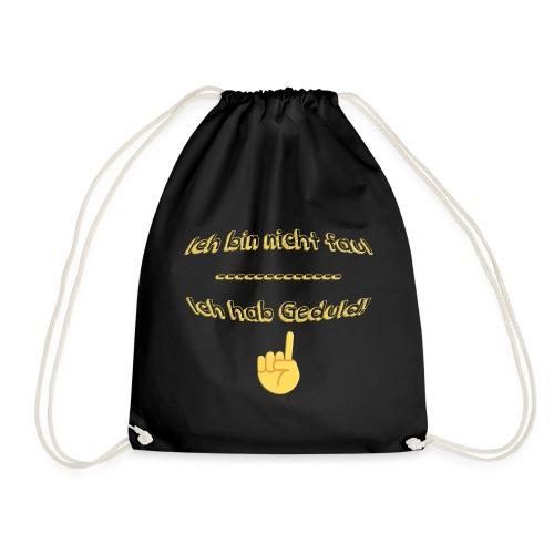 Ich bin nicht faul - Drawstring Bag