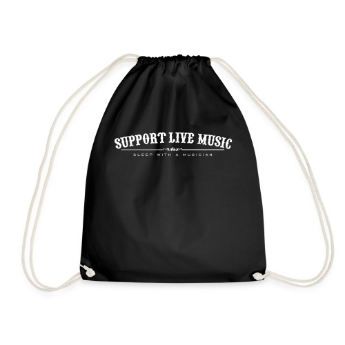 Support Live Music - sleep with a musician - Drawstring Bag