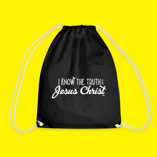 I know the truth - Jesus Christ // John 14: 6 - Drawstring Bag