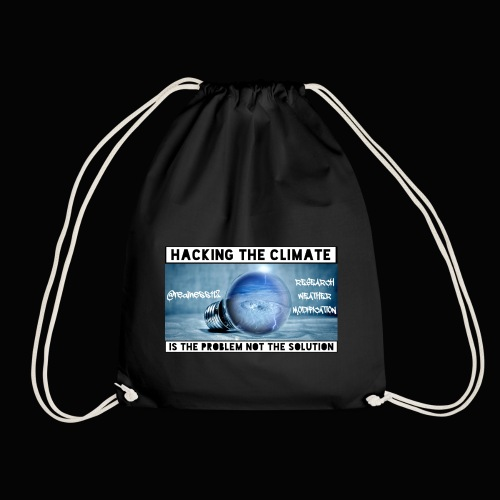 Hacking The Climate! Truth T-Shirts! #Climate #SRM - Drawstring Bag