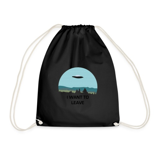 I Want To Leave - Drawstring Bag