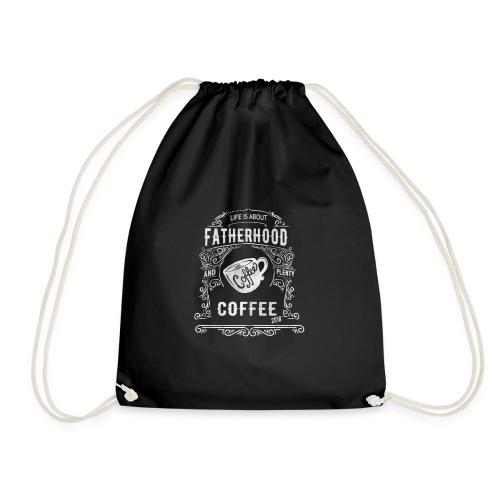 2018 Fatherhood needs Plenty Coffee - Drawstring Bag