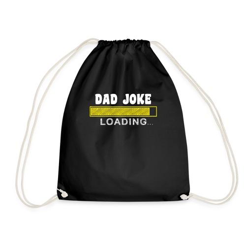 dad joke loading - Turnbeutel