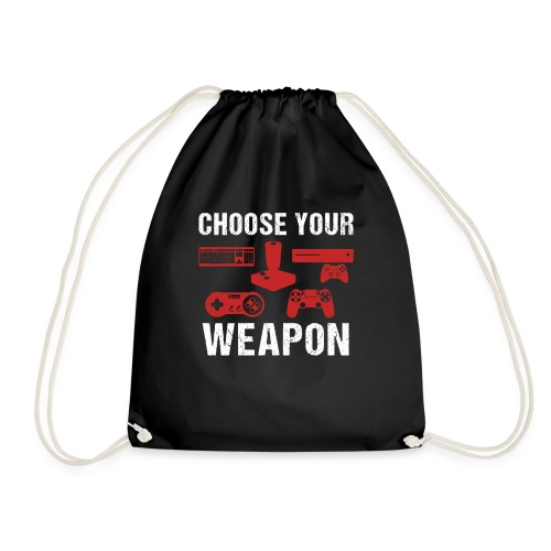 Choose Your Weapon | Gaming T-Shirt - Turnbeutel