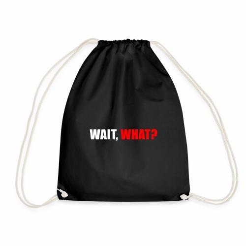 Funny Popular Pun Humor And Saying Wait What - Drawstring Bag