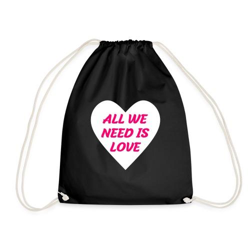 All we need is Love - Turnbeutel