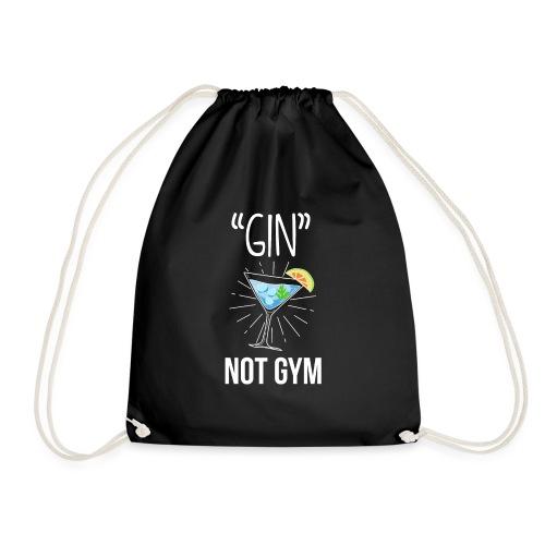 GIN not gym - funny gift idea - Drawstring Bag