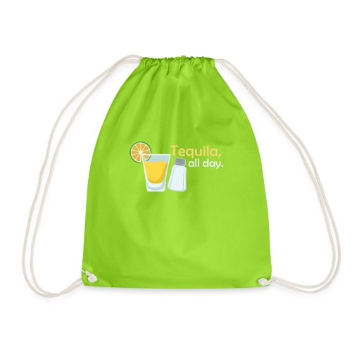 Tequila all day - Drawstring Bag