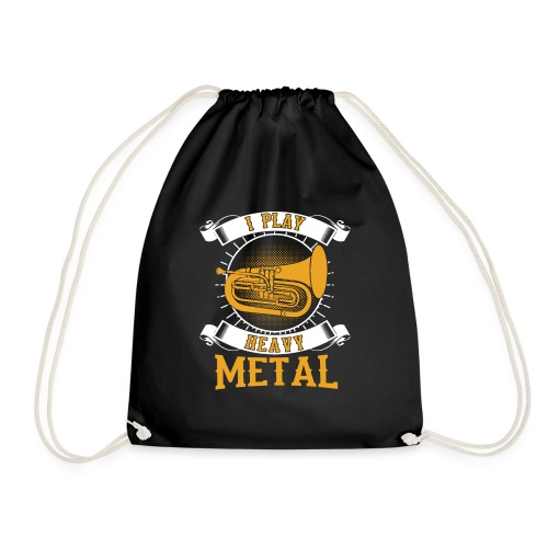 892 I Play Heavy Metal Baritone Euphonium - Drawstring Bag