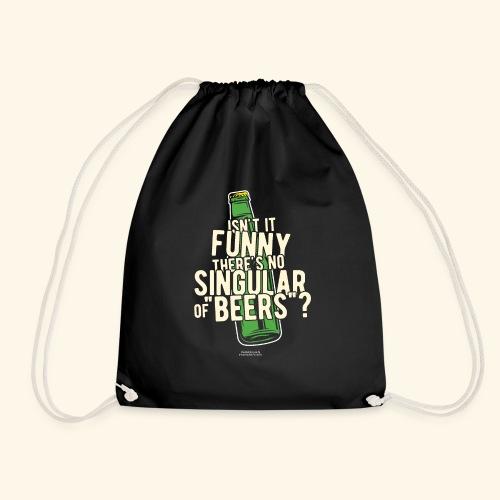 Beer T Shirt Designs Singular of Beers - Turnbeutel