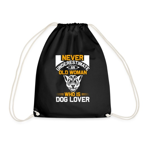 never underestimate an old woman who is dog lover - Turnbeutel
