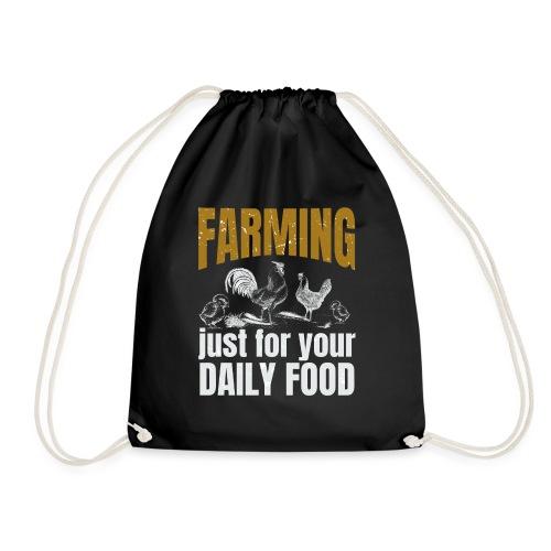 Farming just for jour daily food - Landwirt - Turnbeutel