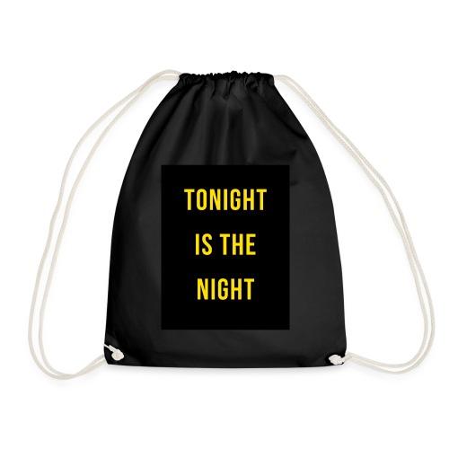 Tonight is the night - Lifestyle - Mochila saco