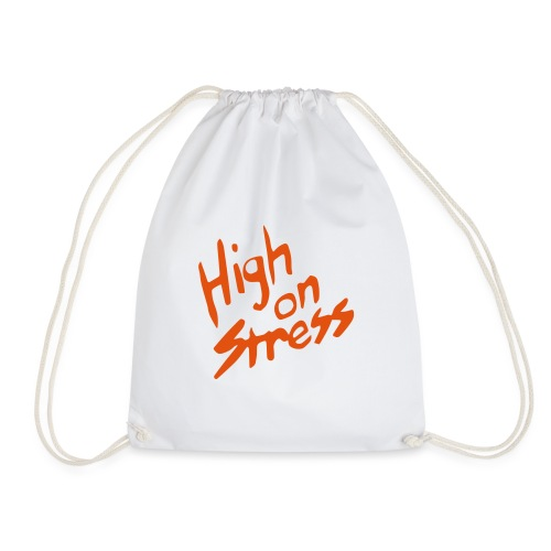 High on stress - Drawstring Bag