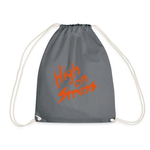 High on stress - Drawstring Bag