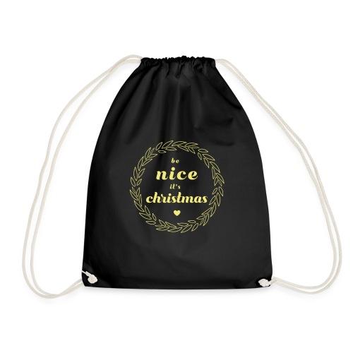 Be Nice it`s Christmas - Turnbeutel