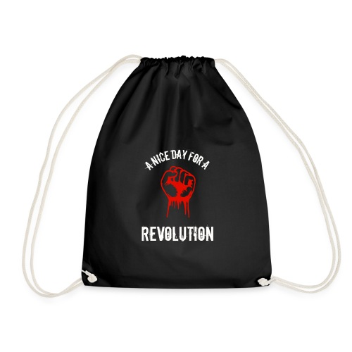 a nice day for a revolution - Drawstring Bag