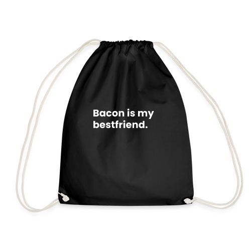 Bacon is my bestfriend - Drawstring Bag