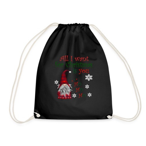 All I want for christmas is you T-Shirt - Sac de sport léger