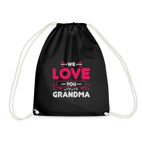 WE LOVE YOU GRANDMA new gift for her - Gymnastikpåse