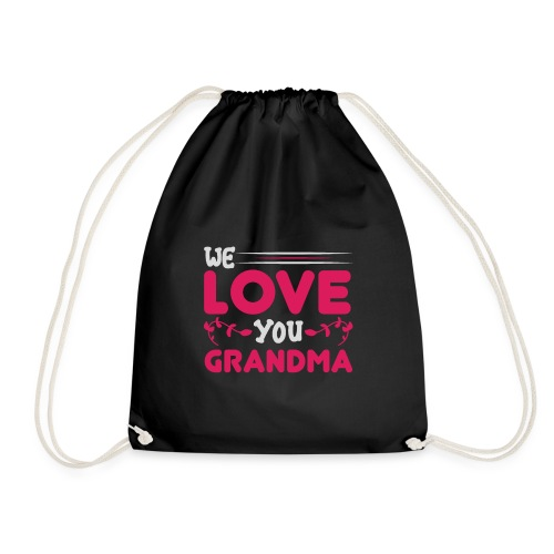 WE LOVE YOU GRANDMA new birthday gift idea - Gymnastikpåse