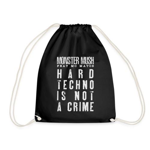 Hardtechno is not a crime - Collection June 2020 - Sac de sport léger