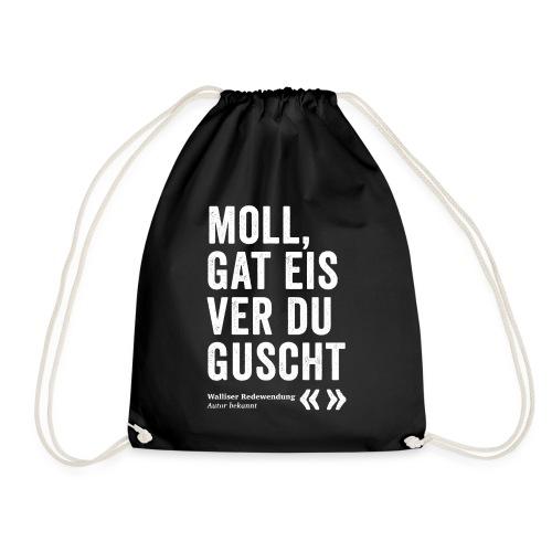 MOLL, GAT EIS VER DU GUSCHT - Turnbeutel