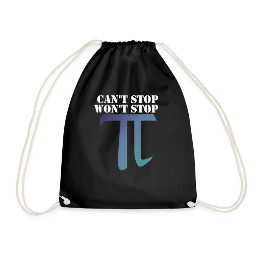 Pi Day Cant Stop Wont Stop Shirt Dunkel - Turnbeutel