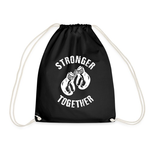 Stronger Together - Turnbeutel