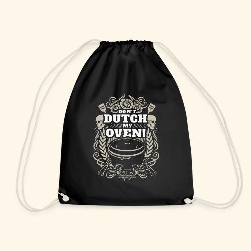 Dutch Oven T Shirt Don't Dutch My Oven - Turnbeutel