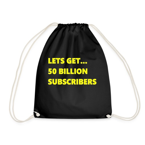 Lets Get 50 Billion Subscribers - Gymtas