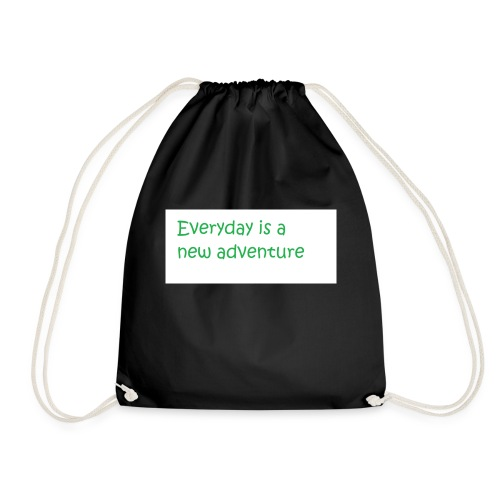 Everyday is A new adventure inspirational logo - Drawstring Bag