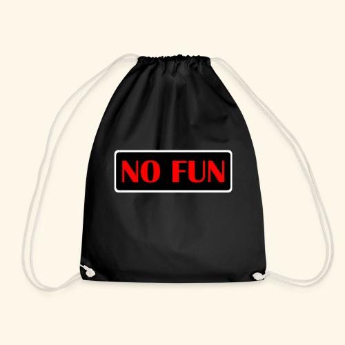no fun - Sportstaske