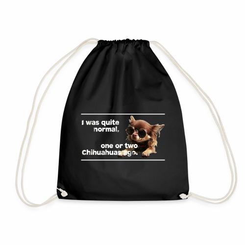 Chihuahua Spruch Chihuahuas T-Shirt - Turnbeutel