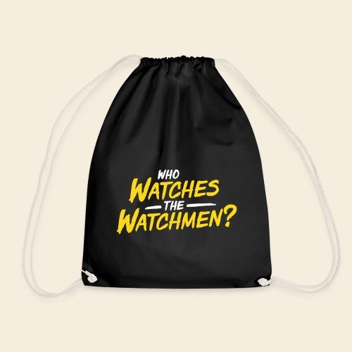 Who Watches The Watchmen? - Turnbeutel