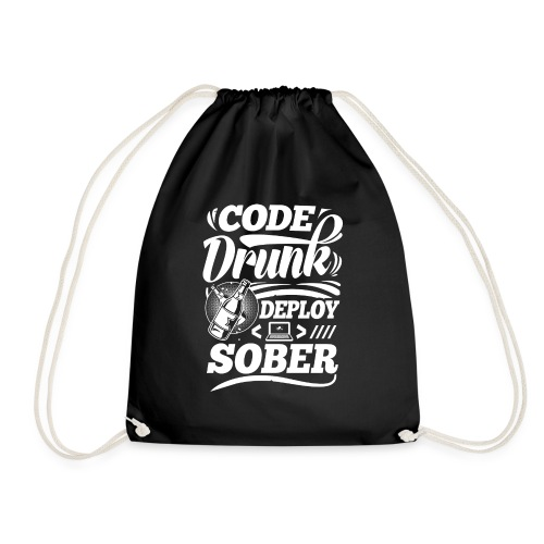 Code drunk Deploy sober - Drawstring Bag