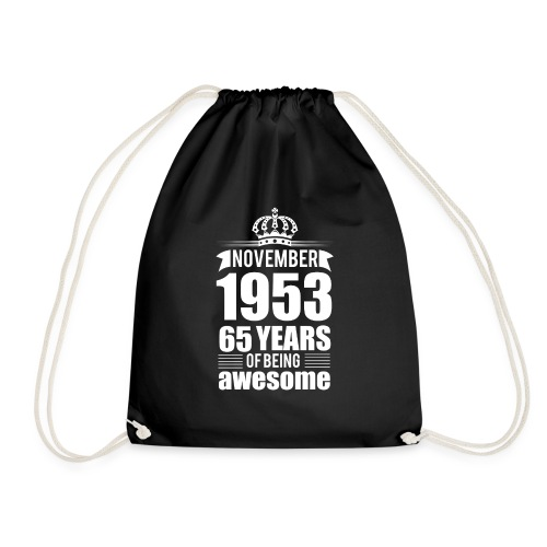 November 1953 65 years of being awesome - Drawstring Bag