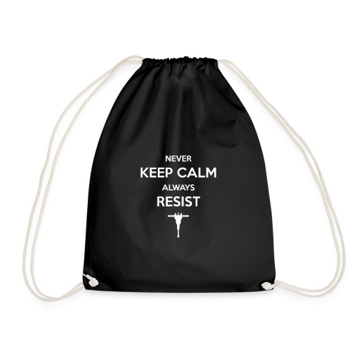 never keep calm - Turnbeutel