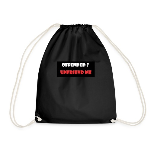 offended ? - Drawstring Bag