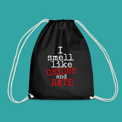 Onions & hate - Drawstring Bag