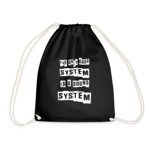 THE ONLY GOOD SYSTEM IS A SOUNDSYSTEM - Gymtas