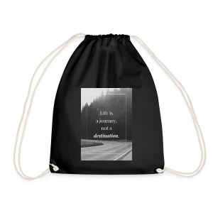 Life is a journey, not a destination - Drawstring Bag