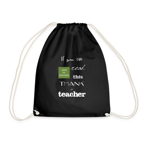 If you can READ this, thank a TEACHER - Sacca sportiva