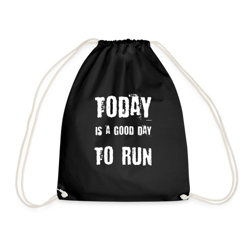 Today is a good day to RUN - Turnbeutel