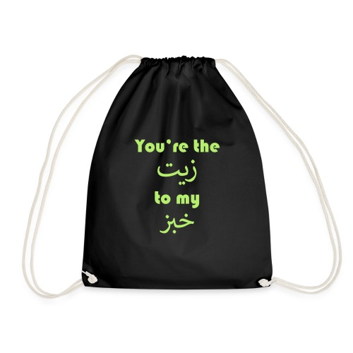 You're the oil to my bread - Drawstring Bag