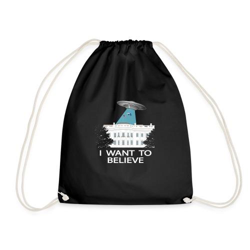 I want to believe - Anti-Trump Design - Drawstring Bag