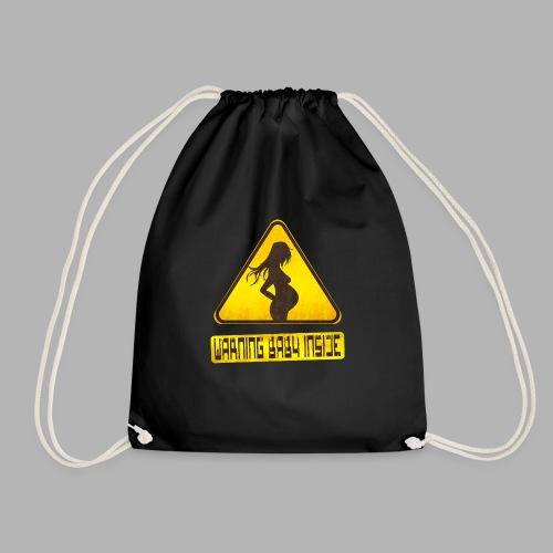 Warning baby inside - Drawstring Bag