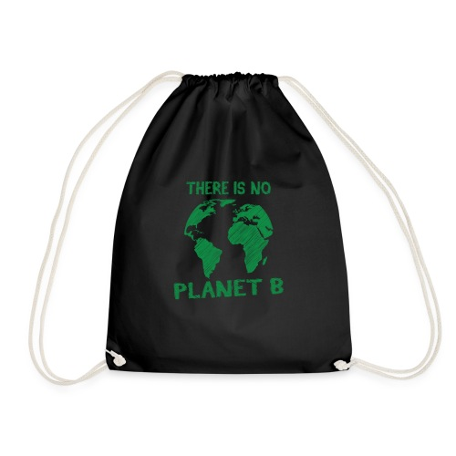 there is no Planet B - Sac de sport léger