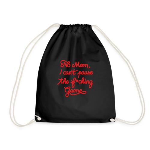 NO MOM I CAN'T PAUSE THE F* GAME! CS:GO - Drawstring Bag
